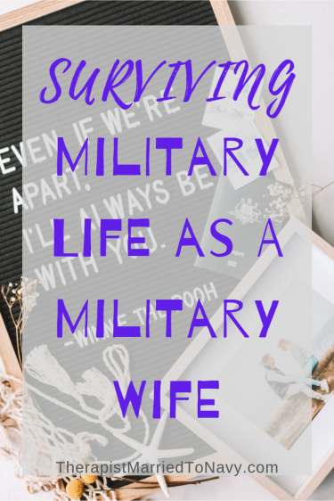 Surviving military life as a military wife